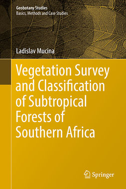Mucina, Ladislav - Vegetation Survey and Classification of Subtropical Forests of Southern Africa, e-bok