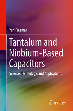 Freeman, Yuri - Tantalum and Niobium-Based Capacitors, ebook