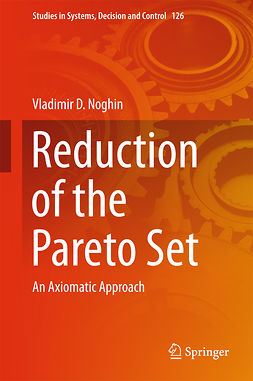 Noghin, Vladimir D. - Reduction of the Pareto Set, ebook