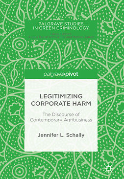 Schally, Jennifer L. - Legitimizing Corporate Harm, e-bok