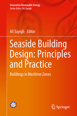 Sayigh, Ali - Seaside Building Design: Principles and Practice, ebook