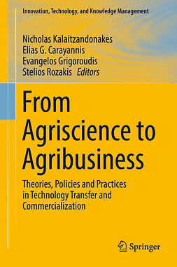 Carayannis, Elias G. - From Agriscience to Agribusiness, e-bok