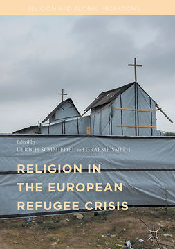 Schmiedel, Ulrich - Religion in the European Refugee Crisis, ebook
