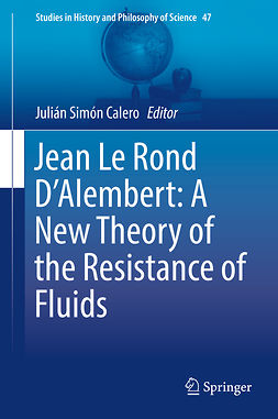 Calero, Julián Simón - Jean Le Rond D'Alembert: A New Theory of the Resistance of Fluids, ebook