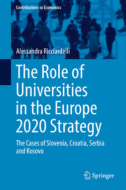 Ricciardelli, Alessandra - The Role of Universities in the Europe 2020 Strategy, e-bok