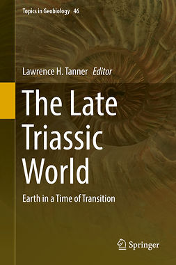 Tanner, Lawrence H. - The Late Triassic World, ebook