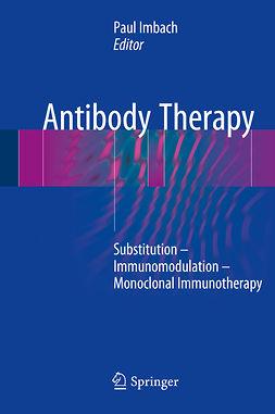 Imbach, Paul - Antibody Therapy, ebook