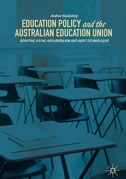 Vandenberg, Andrew - Education Policy and the Australian Education Union, e-kirja