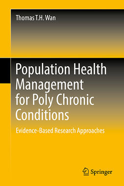Wan, Thomas T.H. - Population Health Management for Poly Chronic Conditions, e-bok