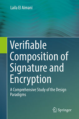 Aimani, Laila El - Verifiable Composition of Signature and Encryption, ebook