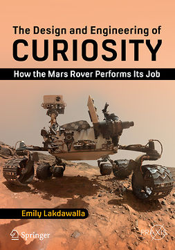 Lakdawalla, Emily - The Design and Engineering of Curiosity, e-bok