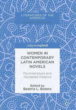Botero, Beatriz L. - Women in Contemporary Latin American Novels, e-kirja