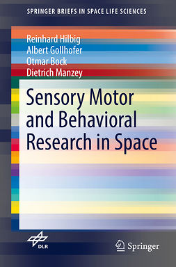 Bock, Otmar - Sensory Motor and Behavioral Research in Space, ebook