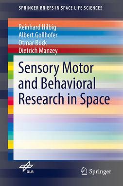 Bock, Otmar - Sensory Motor and Behavioral Research in Space, ebook