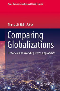 Hall, Thomas D. - Comparing Globalizations, ebook