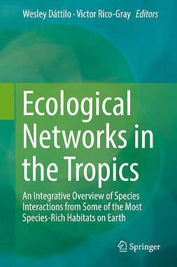 Dáttilo, Wesley - Ecological Networks in the Tropics, ebook