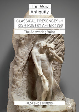 Impens, Florence - Classical Presences in Irish Poetry after 1960, e-bok