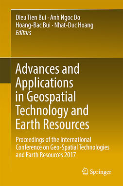 Bui, Dieu Tien - Advances and Applications in Geospatial Technology and Earth Resources, ebook