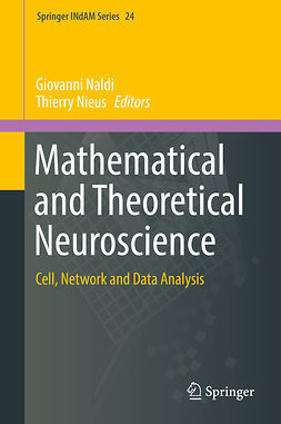 Naldi, Giovanni - Mathematical and Theoretical Neuroscience, ebook