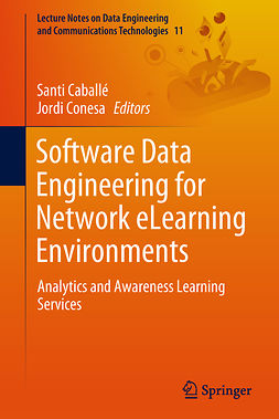 Caballé, Santi - Software Data Engineering for Network eLearning Environments, ebook