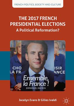 Evans, Jocelyn - The 2017 French Presidential Elections, ebook