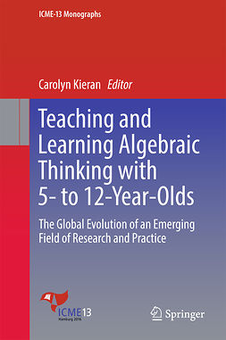 Kieran, Carolyn - Teaching and Learning Algebraic Thinking with 5- to 12-Year-Olds, ebook