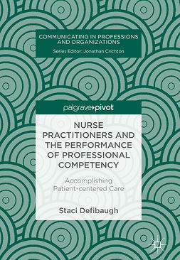 Defibaugh, Staci - Nurse Practitioners and the Performance of Professional Competency, e-kirja