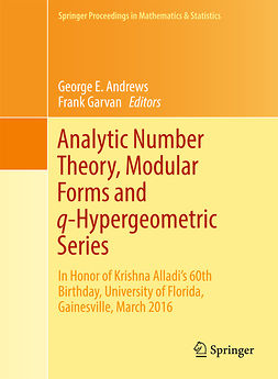 Andrews, George E. - Analytic Number Theory, Modular Forms and q-Hypergeometric Series, ebook