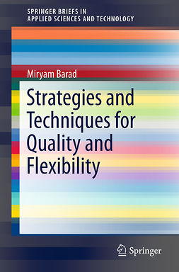 Barad, Miryam - Strategies and Techniques for Quality and Flexibility, ebook