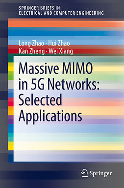 Xiang, Wei - Massive MIMO in 5G Networks: Selected Applications, ebook
