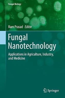 Prasad, Ram - Fungal Nanotechnology, ebook