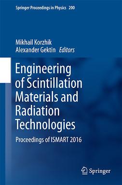 Gektin, Alexander - Engineering of Scintillation Materials and Radiation Technologies, e-bok