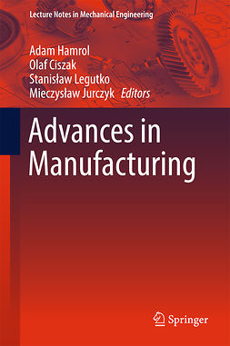 Ciszak, Olaf - Advances in Manufacturing, e-kirja