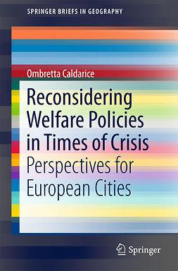 Caldarice, Ombretta - Reconsidering Welfare Policies in Times of Crisis, ebook