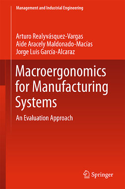 García-Alcaraz, Jorge Luis - Macroergonomics for Manufacturing Systems, ebook