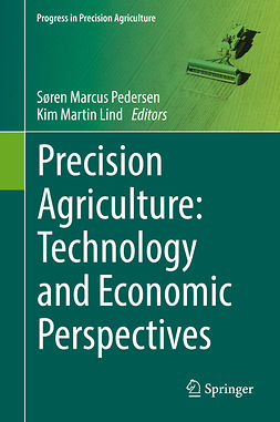 Lind, Kim Martin - Precision Agriculture: Technology and Economic Perspectives, ebook