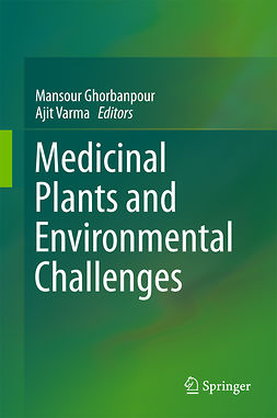 Ghorbanpour, Mansour - Medicinal Plants and Environmental Challenges, ebook