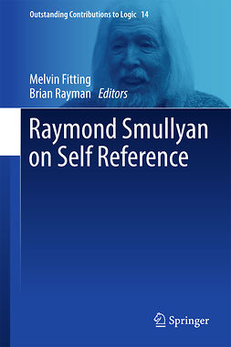Fitting, Melvin - Raymond Smullyan on Self Reference, ebook