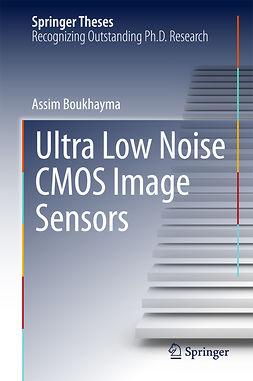 Boukhayma, Assim - Ultra Low Noise CMOS Image Sensors, e-kirja