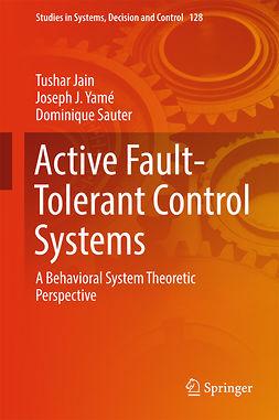 Jain, Tushar - Active Fault-Tolerant Control Systems, e-kirja