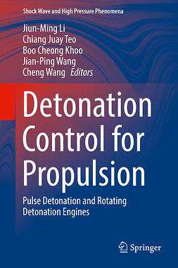 Khoo, Boo Cheong - Detonation Control for Propulsion, ebook