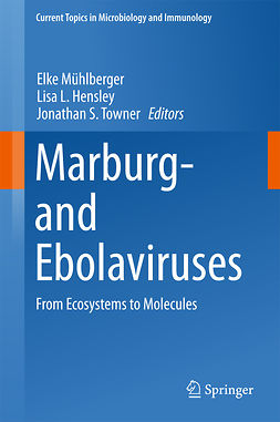 Hensley, Lisa L. - Marburg- and Ebolaviruses, e-kirja