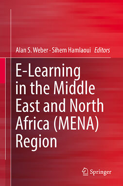 Hamlaoui, Sihem - E-Learning in the Middle East and North Africa (MENA) Region, ebook
