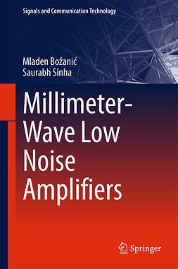 Božanić, Mladen - Millimeter-Wave Low Noise Amplifiers, e-bok