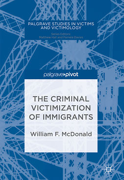 McDonald, William F. - The Criminal Victimization of Immigrants, ebook