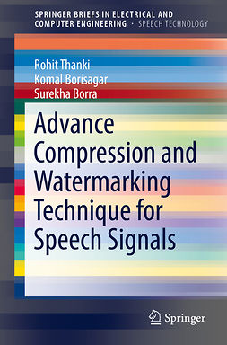 Borisagar, Komal - Advance Compression and Watermarking Technique for Speech Signals, ebook