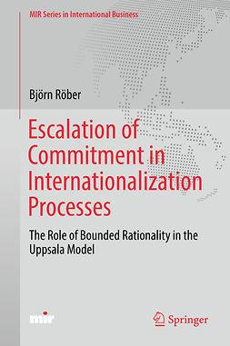 Röber, Björn - Escalation of Commitment in Internationalization Processes, ebook