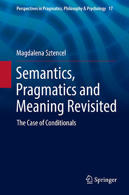 Sztencel, Magdalena - Semantics, Pragmatics and Meaning Revisited, ebook