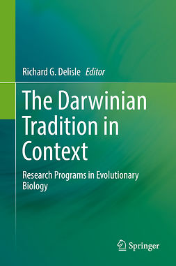 Delisle, Richard G. - The Darwinian Tradition in Context, ebook