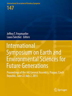 Freymueller, Jeffrey T. - International Symposium on Earth and Environmental Sciences for Future Generations, ebook